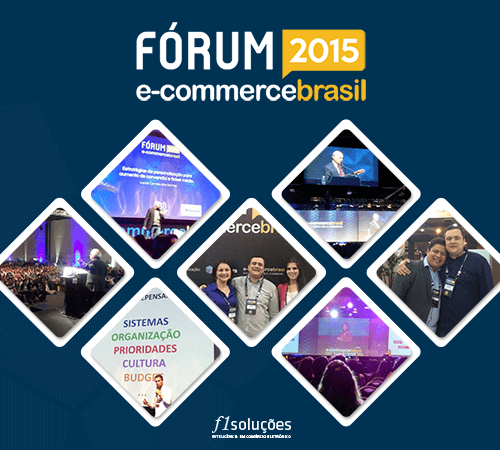 F1 Soluções no Fórum E-Commerce Brasil 2015