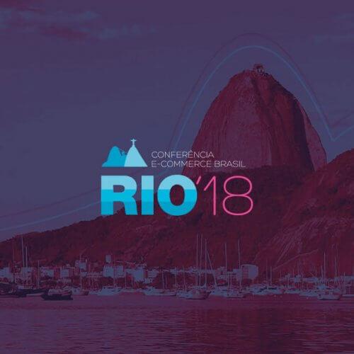 Conferência E-Commerce Brasil RIO 2018